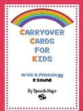 Carryover Cards for Kids: K  Sound ( Sample)