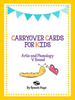 Carryover Cards for Kids : V Sound ( by Speech Hugs)
