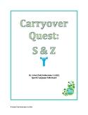 Carryover Quest: S & Z