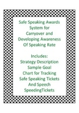Carryover Safe Speaking and Speeding Tickets