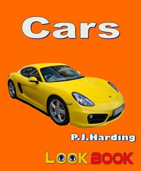 Cars. A LOOK BOOK Easy Reader