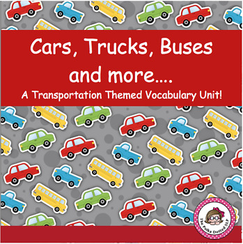 Cars, Trucks, Buses and More