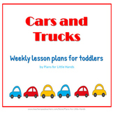 Cars and Trucks Toddler Lesson Plan