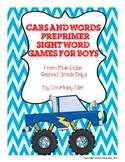 Cars and Words: Preprimer Sight Word Games For Boys