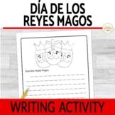 Three Kings Day Día de Los Reyes Magos Writing Activity