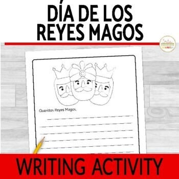 Three Kings Day Día de Los Reyes Magos Writing Activity