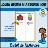 Cartel de asistencia en español | Who is at school? poster in Spanish