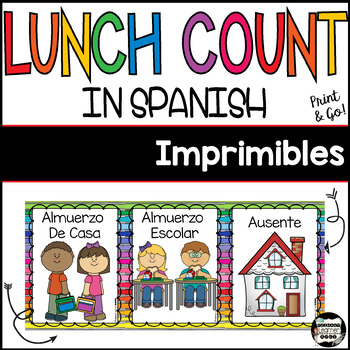 Carteles Imprimibles-Lunch Count & Attendance {Spanish}