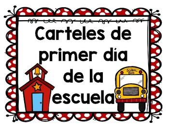 Carteles de Primer Dia de Escuela (Spanish First Day of School Signs)