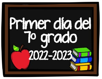 Carteles de Primer Dia de Escuela (Spanish First Day of School Signs)