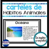Carteles de ciencias en ingles y espanol: Habitos Animales