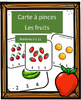 Cartes à pinces - Les fruits