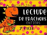 Cartes à tâches - 2e cycle - Lecture de fractions
