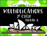 Cartes à tâches - 2e cycle - Multiplications Niveau A
