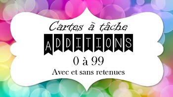 Cartes à tâches - Additions 0 à 99 avec et sans retenues
