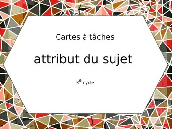 Cartes à tâches - Attribut du sujet