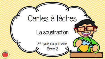 Cartes à tâches - La soustraction