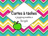 """Cartes à tâches """"jogging maths"""" 3e cycle"""