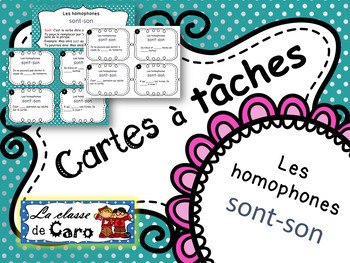 Cartes à tâches - les homophones son-sont (french task cards)