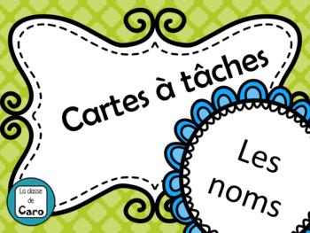 Cartes à tâches - les noms (French Noun Task Cards)