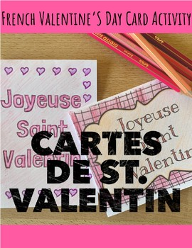 Cartes de St. Valentin (French Valentine's Cards) + Adjectives Activity