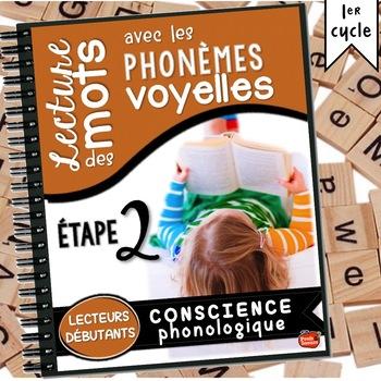 Conscience phonologique #2: Les phonèmes voyelles