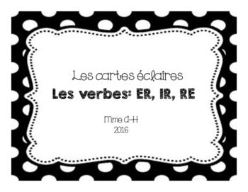 Cartes éclaires: Les verbes ER, IR' RE