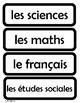 Cartes pour l'horaire du jour - Schedule Cards for the French Classroom (B & W)