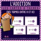Cartes à tâches - ADDITION - termes entre 0 et 10 - FRENCH task cards
