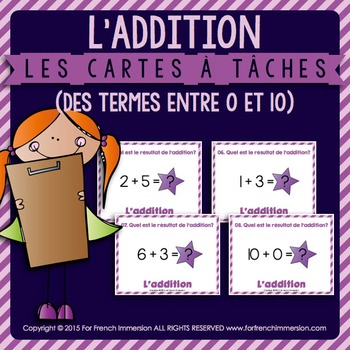 Cartes à tâches - ADDITION - termes entre 0 et 10 - FRENCH task cards