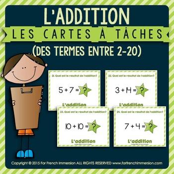 Cartes à tâches - ADDITION - termes entre 2 et 20 - FRENCH task cards