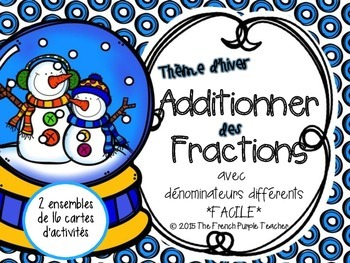 Additionner des fractions avec dénominateurs différents