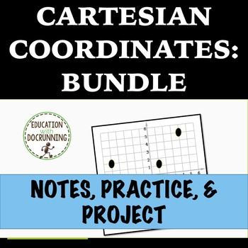 Cartesian Coordinates Resource Bundle  with Notes, Activities, Project