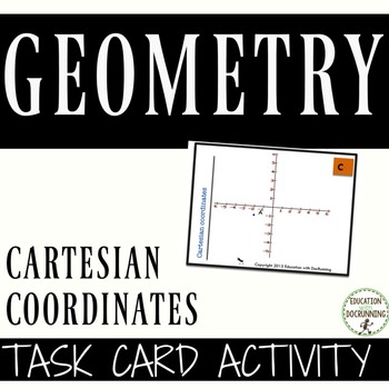 Cartesian Coordinates Task Cards for Activities and Center