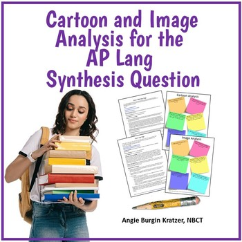 Cartoon & Image Analysis for the AP English Language Synthesis Question