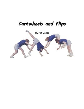 Cartwheels and Flips