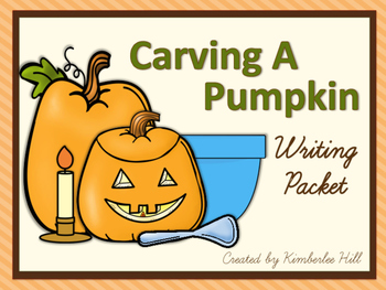 Carving A Pumpkin ~ Writing Packet