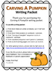 Carving A Pumpkin ~ Writing Packet