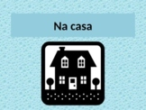 Casa (House in Portuguese) Google Slides Distance Learning