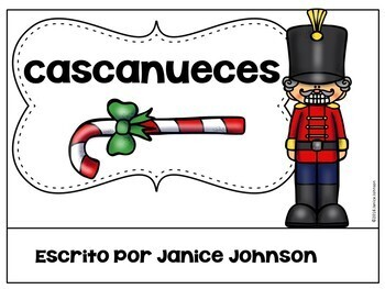 Cascanueces Spanish Nutcracker Reader for Christmas {la Navidad}