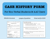 EDITABLE Case History Form for Non-Verbal Students & AAC Users