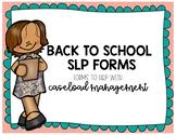 Case Management SLP Forms!