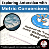 Case Study: Exploring Antarctica with the Metric System an