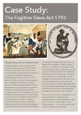 Case Study Guide: The Fugitive Slave Act 1793
