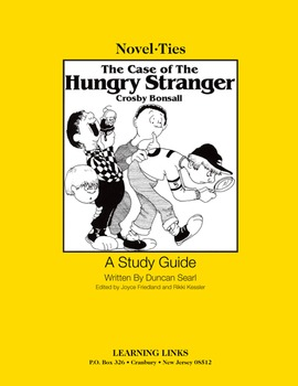 Case of the Hungry Stranger - Novel-Ties Study Guide