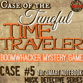 Case of the Tuneful Time Traveler - Boomwhacker Treble Clef Game SMART BOARD