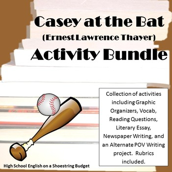 Casey at the Bat Activity Bundle (E. Thayer) -PDF