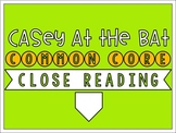 Casey at the Bat - Common Core Close Reading Activities