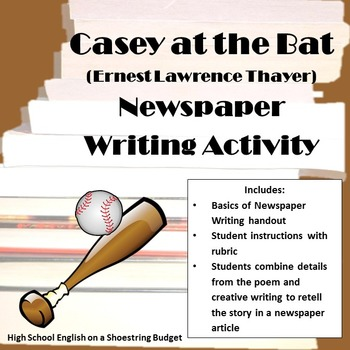 Casey at the Bat Newspaper Writing Activity (E. Thayer)