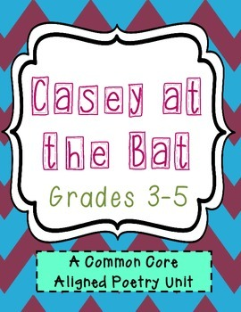 Casey at the Bat Poetry Unit - Common Core Aligned
